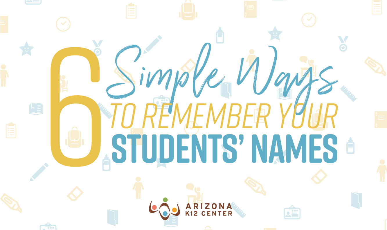6 Simple Ways to Remember Your Students' Names