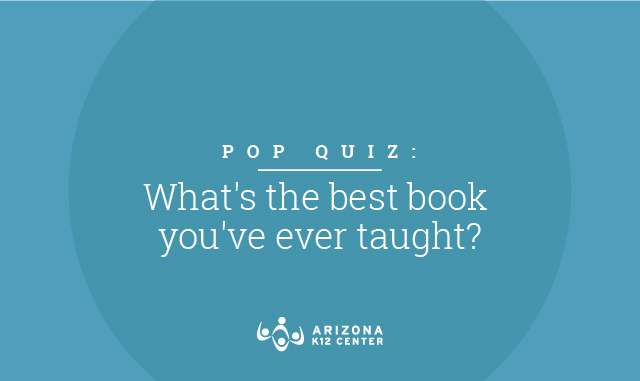Pop Quiz: What's the Best Book You've Ever Taught?